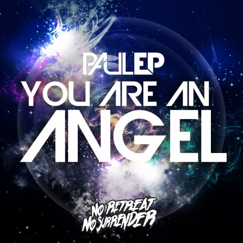Paul EP & Smithy - Are You An Angel - No Retreat, No Surrender Records - 05:27 - 07.09.2015