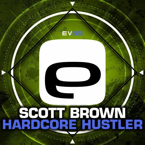 Scott Brown - Born To Control You - Evolution Records - 05:09 - 09.09.2015
