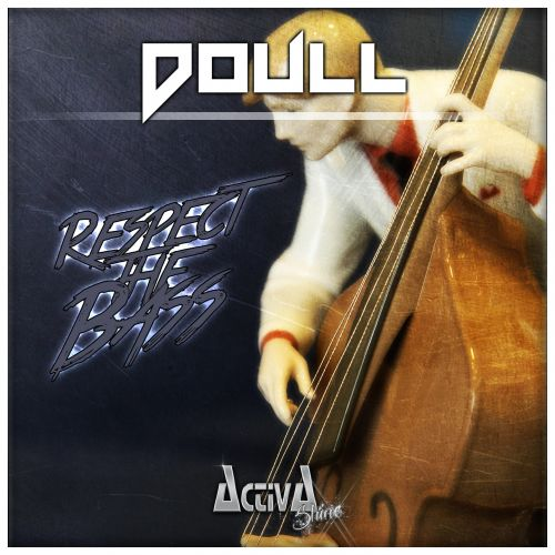 Doull - Respect The Bass - Activa Shine - 04:00 - 18.09.2015