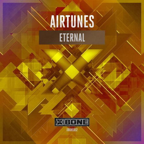 Airtunes - Eternal - X-Bone - 04:10 - 16.09.2015