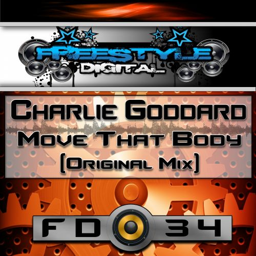 Charlie Goddard - Move That Body - Freestyle Digital Recordings - 05:46 - 21.09.2015