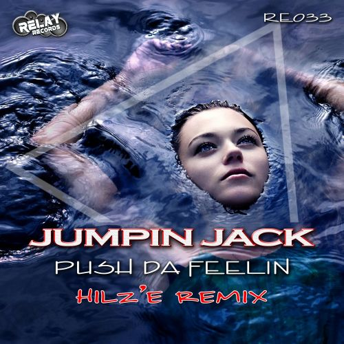 Jumpin Jack - Push Da Feelin - Relay Records - 07:00 - 22.09.2015