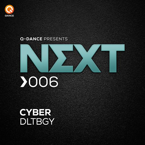 Cyber - DLTBGY - Q-dance presents NEXT - 04:59 - 23.09.2015