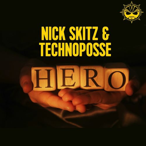 Nick Skitz & Technoposse - Hero - BIP Records - 05:10 - 25.09.2015