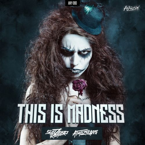 Atmozfears and Sub Zero Project - This is Madness - Anarchy - 04:08 - 11.09.2015