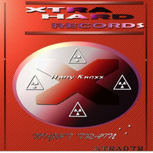 Harry Knoxx - Night Train - XTRAHard Records - 06:43 - 01.10.2015