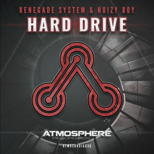 Renegade System & Noizy Boy - Hard Drive - Atmosphere Recordings:UK - 08:08 - 28.09.2015
