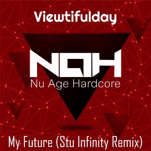 Viewtifulday - My Future - Nu Age Hardcore - 05:26 - 28.09.2015