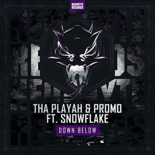 Tha Playah & Promo feat. Snowflake - Down below - Neophyte - 06:29 - 01.10.2015
