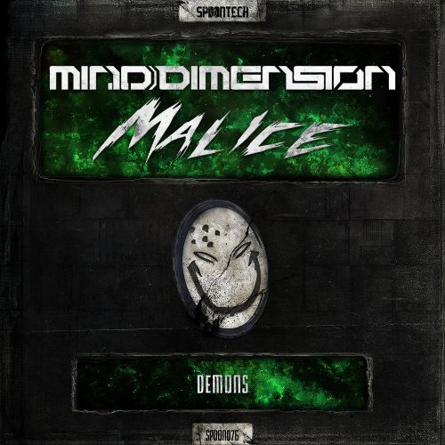 Mind Dimension & Malice - Demons - Spoontech Records - 05:23 - 05.10.2015