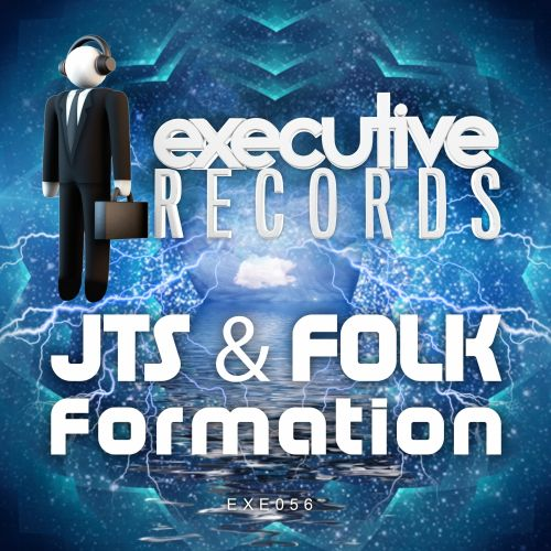 JTS & Folk - Formation - Executive Records - 05:43 - 05.10.2015