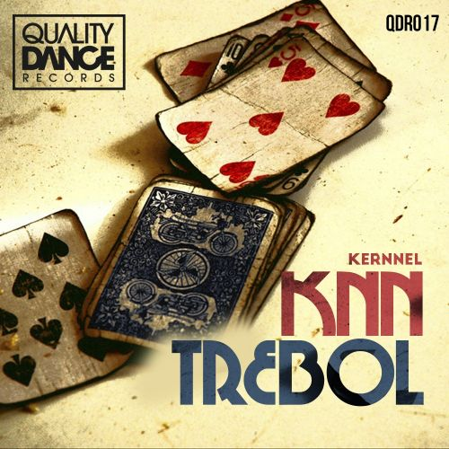 Kernnel - Trebol - Quality Dance Records - 06:23 - 05.10.2015