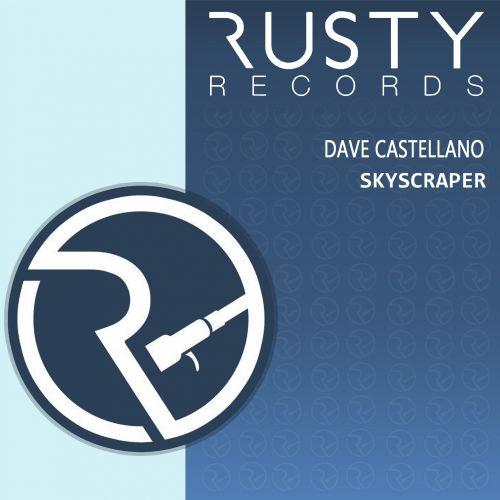 Dave Castellano - Skyscraper - Rusty Records - 05:12 - 09.10.2015