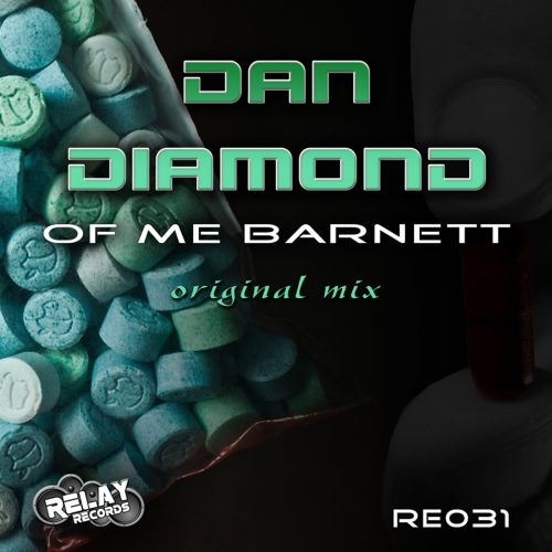 Dan Diamond - Of Me Barnett - Relay Records - 06:11 - 26.09.2015