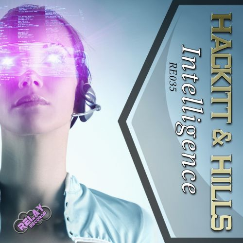 Hackitt & Hills - Intelligence - Relay Records - 08:08 - 28.09.2015