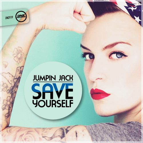 Jumpin Jack - Save Yourself - DNZ Records - 06:29 - 29.09.2015