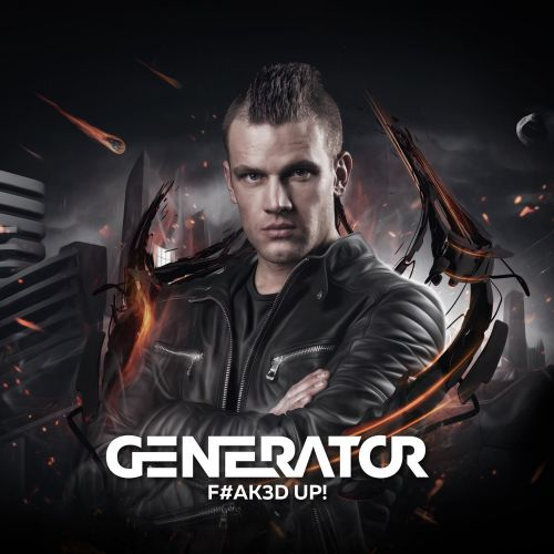 Generator - F#AK3D UP! - Lussive Music - 04:24 - 21.09.2015