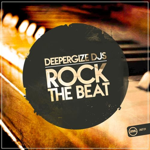 DeeperGize Djs - Rock The Beat - DNZ Records - 05:41 - 12.10.2015