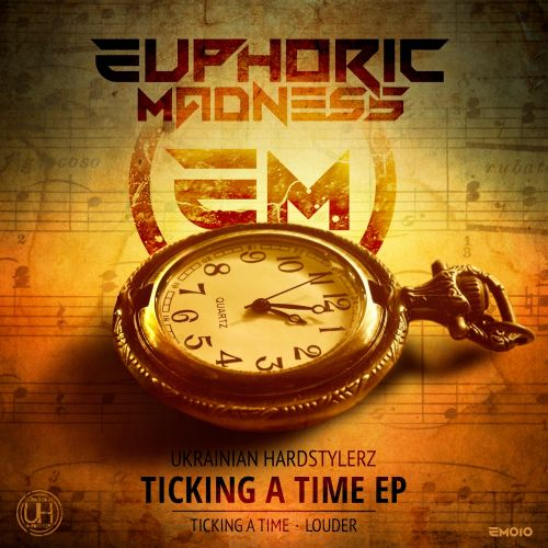 Ukrainian Hardstylerz - Ticking A Time - Euphoric Madness - 03:58 - 12.10.2015