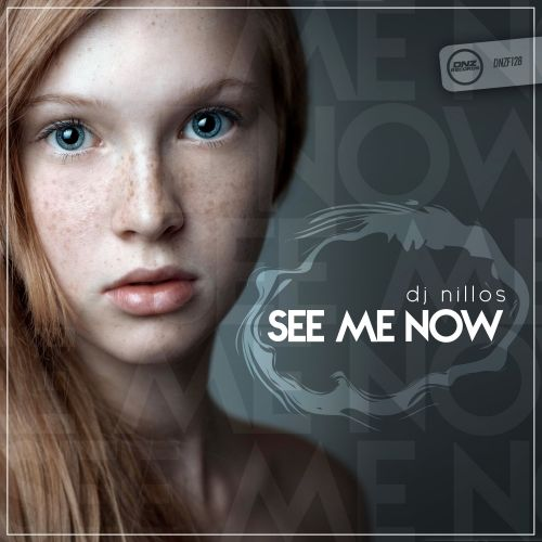 DJ Nillos - See Me Now - DNZ Records - 05:38 - 13.10.2015