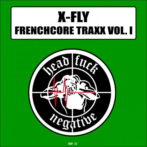 X-Fly - Never Touch The Ground - Headfuck Negative Records - 05:07 - 19.10.2015