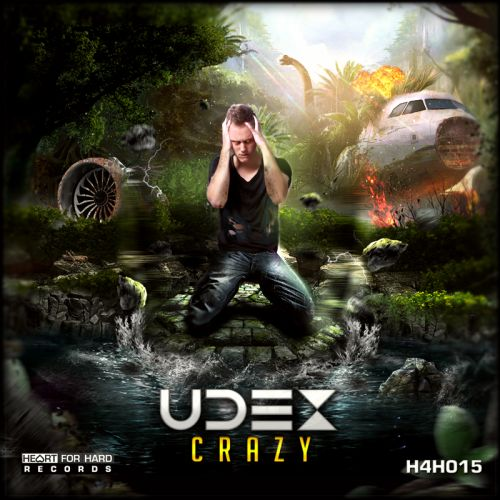 Udex - Crazy - Heart For Hard Records - 04:37 - 07.10.2015