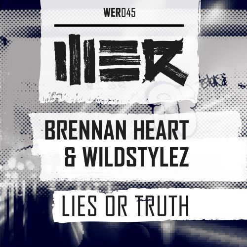 Brennan Heart and Wildstylez - Lies Or Truth - WE R - 06:05 - 12.10.2015