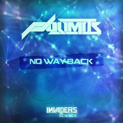 Nolimits - No Way Back - Invaders & Science - 04:24 - 21.10.2015