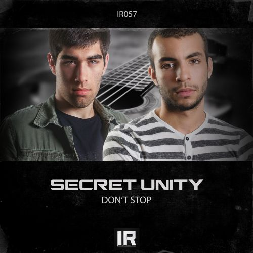 Secret Unity - Don't Stop - Invaders Records - 04:45 - 09.11.2015