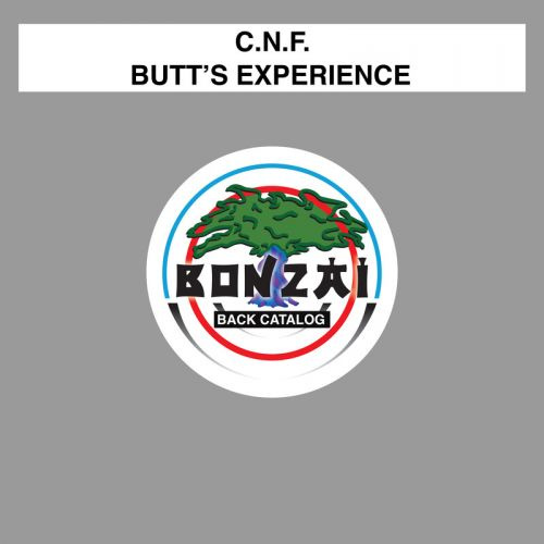 C.N.F. - Butt's Experience - Bonzai Back Catalogue - 05:55 - 26.10.2015