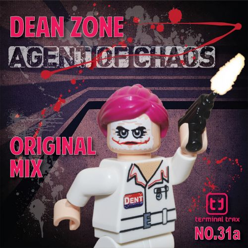 Dean Zone - Agent Of Chaos - Terminal Trax - 06:20 - 20.10.2015