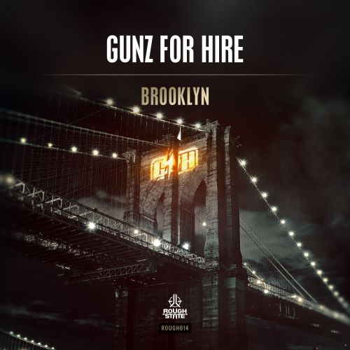 Gunz For Hire - Brooklyn - Roughstate - 03:18 - 21.10.2015