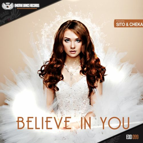 Sito & Cheka - Believe In You - Emotive Dance Digital - 06:13 - 25.10.2015