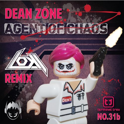 Dean Zone - Agent Of Chaos - Terminal Trax - 07:26 - 20.10.2015