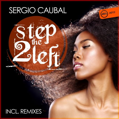 Sergio Caubal - Step 2 The Left - DNZ Records - 04:50 - 28.10.2015
