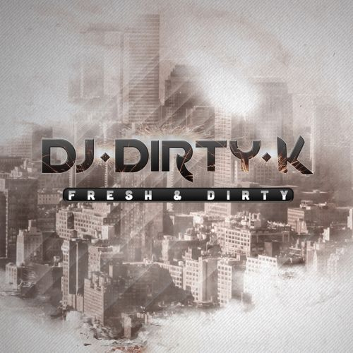 DJ Dirty K - Oxygen - Fresh Beats - 03:20 - 11.11.2015