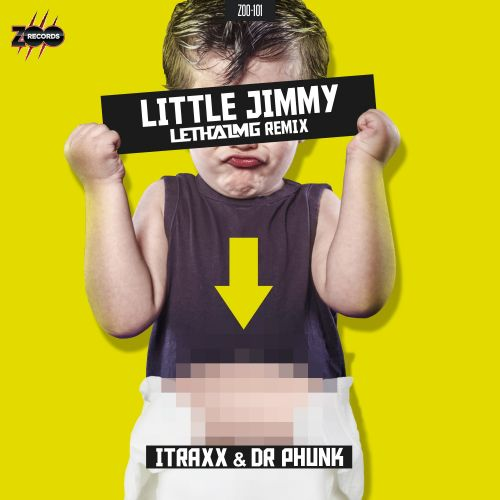 iTraxx and Dr Phunk - Little Jimmy (Lethal MG Remix) - ZOO records - 03:33 - 30.10.2015