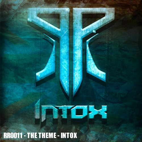 Intox - The Theme - Rezistance Records - 04:56 - 31.10.2015