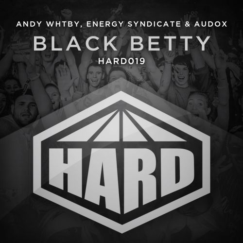 Andy Whitby, Energy Syndicate & Audox - Black Betty - HARD - 06:14 - 19.10.2015