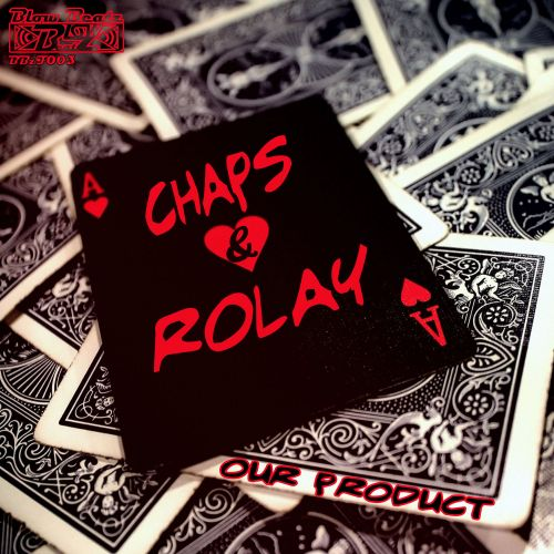 Chaps & Rolay - Against The Dark - Blow Beatz - 06:04 - 02.11.2015