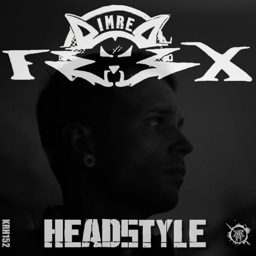 ImreFox - Headstyle - Kurrupt Recordings HARD - 06:50 - 07.11.2015
