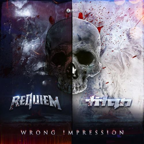 Requiem & Titan - Wrong Impression - Fusion Records - 04:14 - 09.11.2015