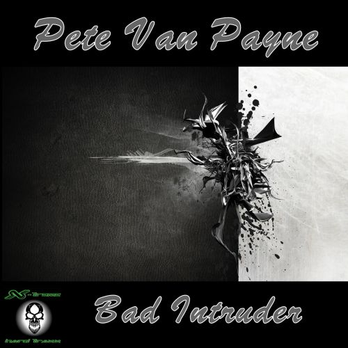 Pete Van Payne - Bad Intruder - X-treme Hard Traxx - 10:54 - 09.11.2015