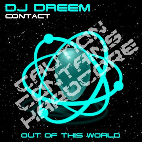 DJ Dreem - Contact - Out Of This World Records - 04:08 - 09.11.2015