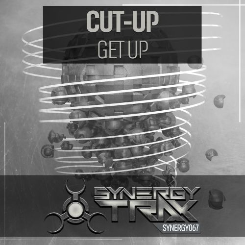 Cut-Up - Get Up - Synergy Trax - 05:06 - 06.11.2015