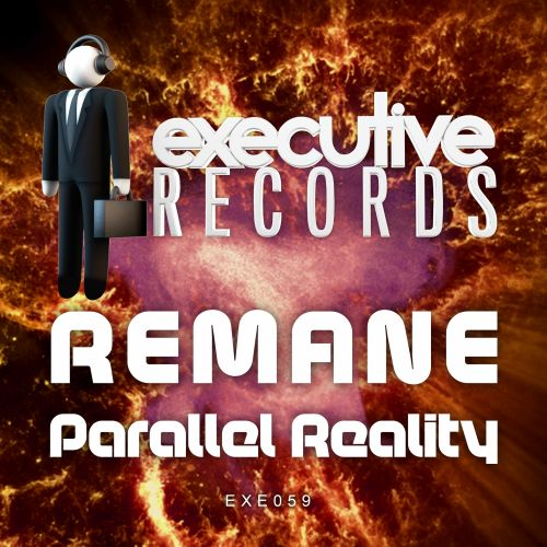Remane - Parallel Reality - Executive Records - 05:15 - 16.11.2015