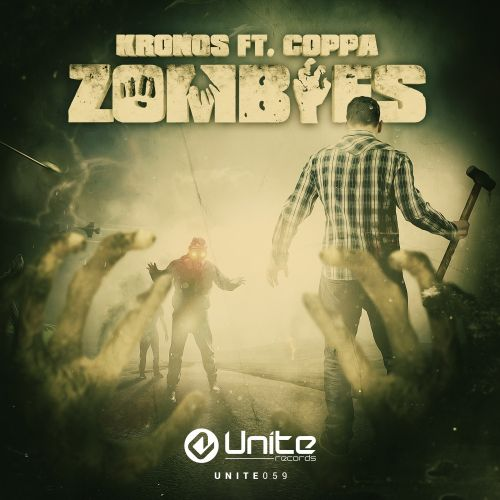 Kronos ft. Coppa - Zombies - Unite Records - 03:46 - 17.11.2015