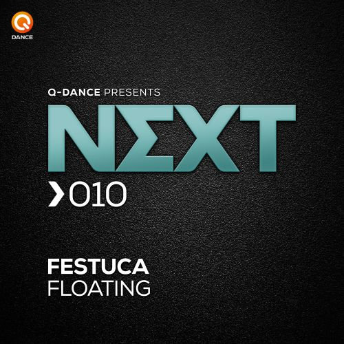Festuca - Floating - Q-dance presents NEXT - 03:34 - 25.11.2015