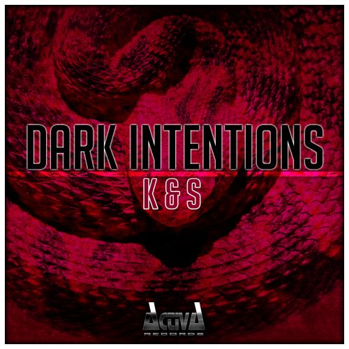 Dark Intentions - K & S - Activa Records - 04:11 - 30.11.2015