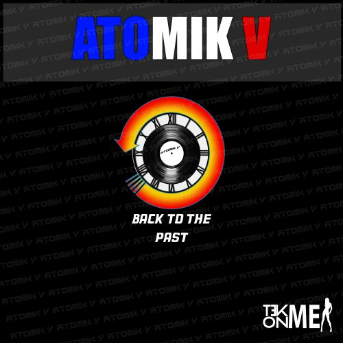 Atomik V - Pleasure - Tek On Me - 07:16 - 28.11.2015